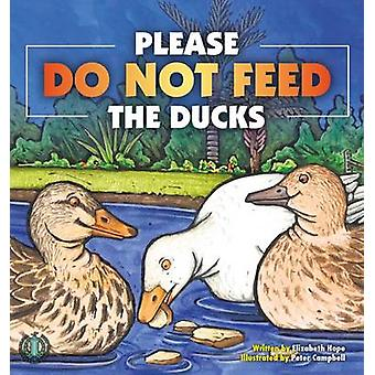 Do Not Feed the Ducks by Elizabeth Hope - 9781776500826 Book