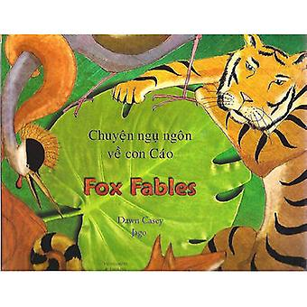 Fox Fables in Vietnamese and English by Dawn Casey - Jago - 978184611