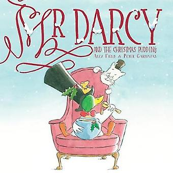 Mr Darcy and the Christmas Pudding - 9781912076581 Book