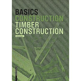 Basics Timber Construction by Ludwig Steiger - 9783764381028 Book