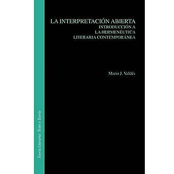 La Interpretacion Abierta - Introduccion a la Hermeneutica Literaria C