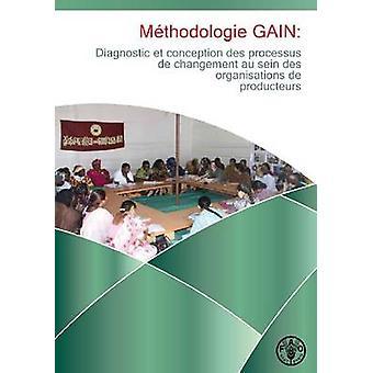 Methodologie Gain - Diagnostic et Conception des Processus de Changeme