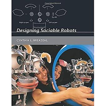 Entwerfen gesellig Roboter (Intelligent Robotics & autonome Agenten)