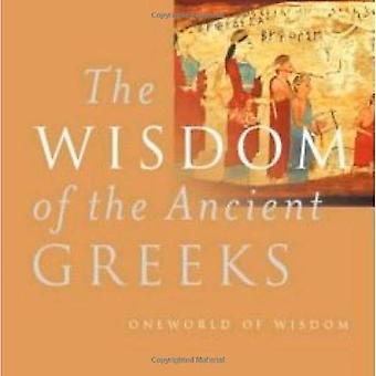 La sagesse de la Grèce antique