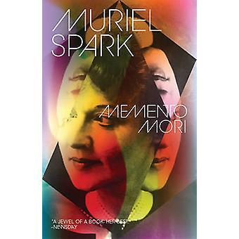 Memento Mori by Muriel Spark - 9780811223041 Book