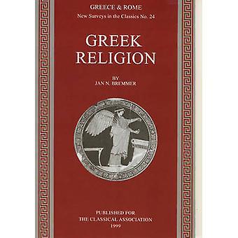 Greek Religion by Bremmer & Jan N.