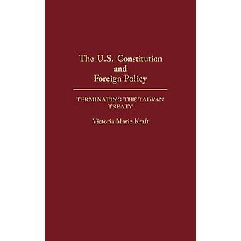 A Constituição dos Estados Unidos e a política externa, encerrando o Tratado de Taiwan por Marie Kraft & Victoria