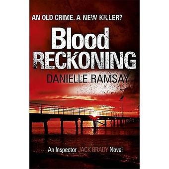 Blood Reckoning by Danielle Ramsay