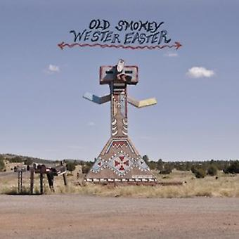 Old Smokey - Wester Easter [Vinyl] USA import