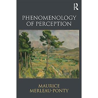 Phenomenology of Perception (Paperback) by Merleau-Ponty Maurice