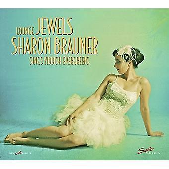 Ivanovici / Warshawsky / Brauner - Lounge juveler: Sharon Brauner synger Jiddish [Vinyl] USA importerer