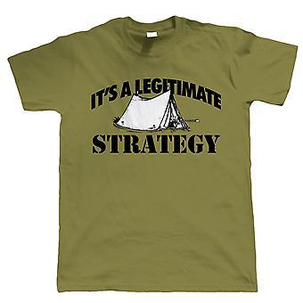 Camping - het is een legitieme strategie, Mens grappig Tshirt