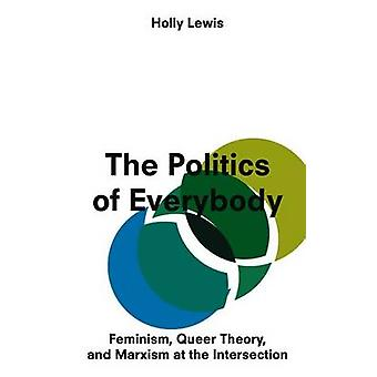 The Politics of Everybody by Holly Lewis