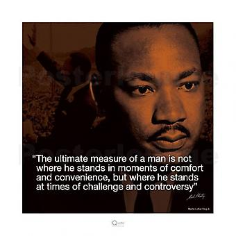 Martin Luther King Jr Ultimate Measure of a Man Poster Print (16 x 16)