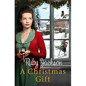 A Christmas Gift (Churchill's Angels ed) by Ruby Jackson - 9780007506