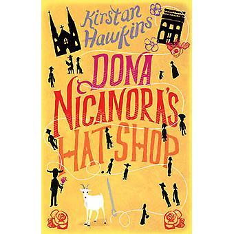 Loja de chapéus da dona Nicanora por Kirstan Hawkins - livro 9780099537571