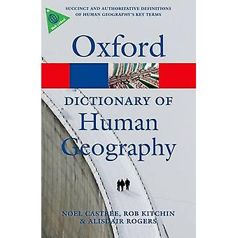 A Dictionary of Human Geography by Alisdair Rogers - Noel Castree - R