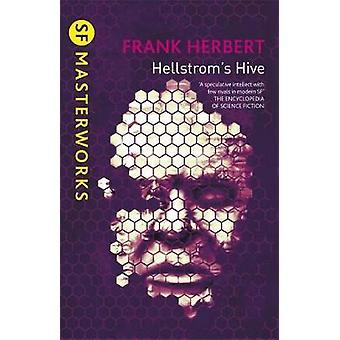 Hellstrom's Hive by Frank Herbert - 9780575101081 Book