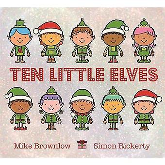 Dez pequenos elfos por Mike Brownlow - livro 9781408338292