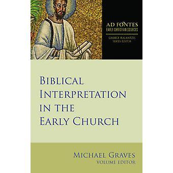 Interprétation biblique dans l'Église primitive de Michael Graves - 97814