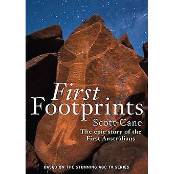 Eerste voetafdrukken - het epische verhaal van de eerste Australiërs (Main) door S