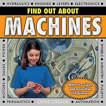 Find Out About Machines - With 19 Projects and More Than 260 Pictures