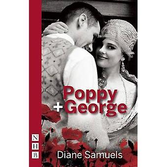 Poppy + George by Diane Samuels - 9781848425453 Book