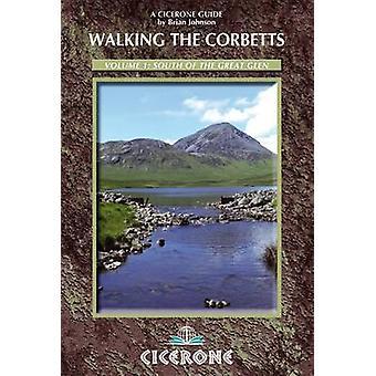 Marche le Corbetts Vol 1 au sud de la Great Glen - Volume 1 par Brian