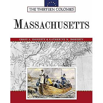 Massachusetts by Craig A Doherty - Katherine M Doherty - 978081605407