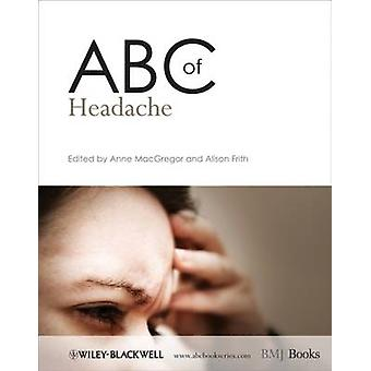 ABC of Headache by Anne MacGregor - Alison Frith - 9781405170666 Book