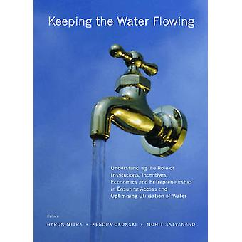 Keeping the Water Flowing - Understanding the Role of Institutions - I