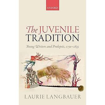 Juvenile Tradition by Laurie Langbauer