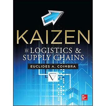 Kaizen in Logistics and Supply Chains