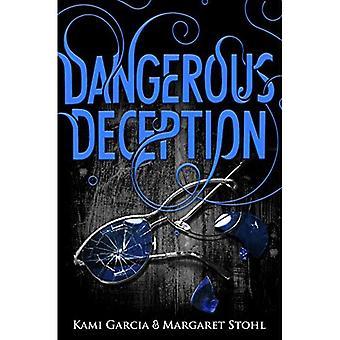Farlige bedrag (farlige væsner bog 2) (smukke væsner)