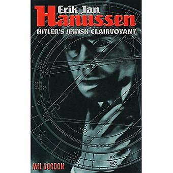 Erik Jan Hanussen: Hitler's Jewish Clairvoyant