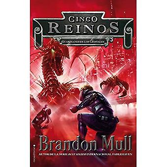 Guardianes de Los Cristales. Cinco Reinos Vol. III (Cinco Reinos / Five Kingdoms)