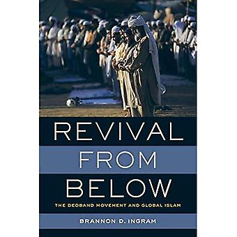 Revival from Below: The Deoband Movement and Global� Islam