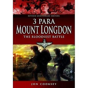 3 Para - Mount Longdon - The Bloodiest Battle