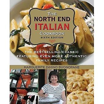 North End Italian Cookbook:� The Bestselling Classic Featuring Even More Authentic Family Recipes