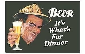Beer, it's what's for dinner fridge magnet