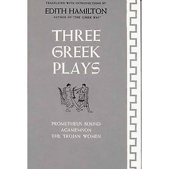 Três peças de teatro gregas por Hamilton & Edith