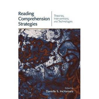 Le teorie di strategie di comprensione di lettura gli interventi e le tecnologie di McNamara & Danielle S.