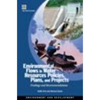 Milieu stromen in Water Resources-beleid, plannen en projecten door Hirji & Rafik