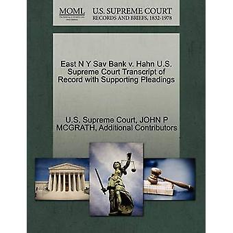 East N Y Sav Bank v. Hahn U.S. Supreme Court Transcript of Record with Supporting Pleadings by U.S. Supreme Court