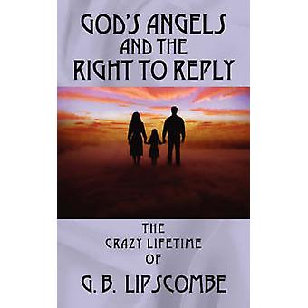 gods angels and the right to reply by Lipscombe & Barry