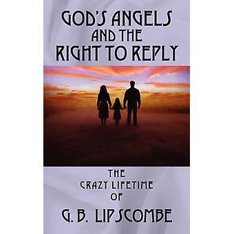 goden, engelen en het recht op antwoord van Lipscombe & Barry