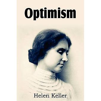 Optimism by Keller & Helen