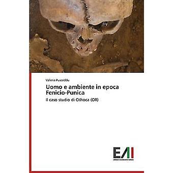 Uomo e ambiente in epoca FenicioPunica by Pusceddu Valeria