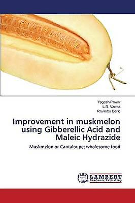 ImproveHommest in Muskmelon Using Gibberellic Acid and Maleic Hydrazide by Pawar Yogesh