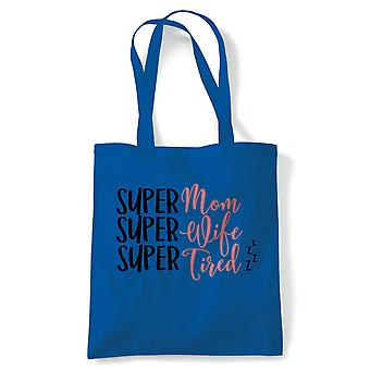 Super Mom Super Wife Super Tired Funny Tote | Reusable Shopping Cotton Canvas Long Handled Natural Shopper Eco-Friendly Fashion | Gym Book Bag Birthday Present Gift Her | Multiple Colours Available